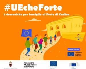 #UEcheForte: tre appuntamenti al Forte di Cadine