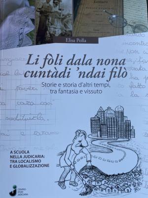 Storie e storia da altri tempi tra fantasia e vissuto | Il libro di Elisa Polla raccontato da Mario Antolini Muson