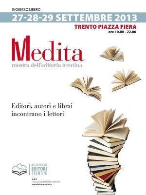 """Editori, autori e librai incontrano i lettori grazie a """"Medita 2017"""""""